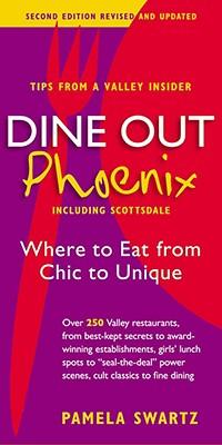 Dine Out Phoenix (Including Scottsdale) By Swartz, Pamela